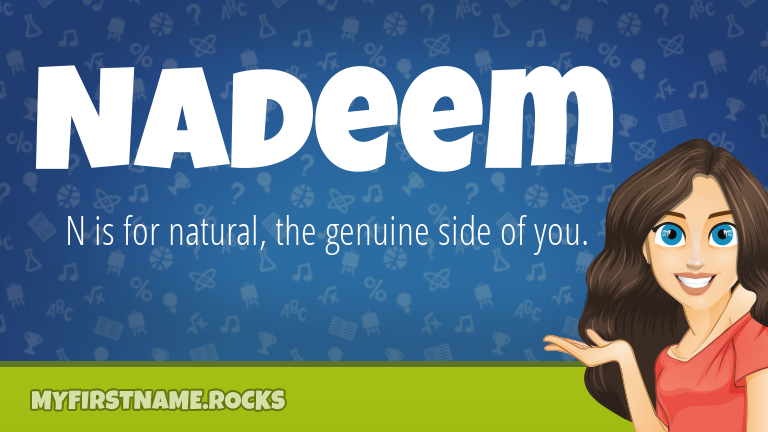 My First Name Nadeem Rocks!