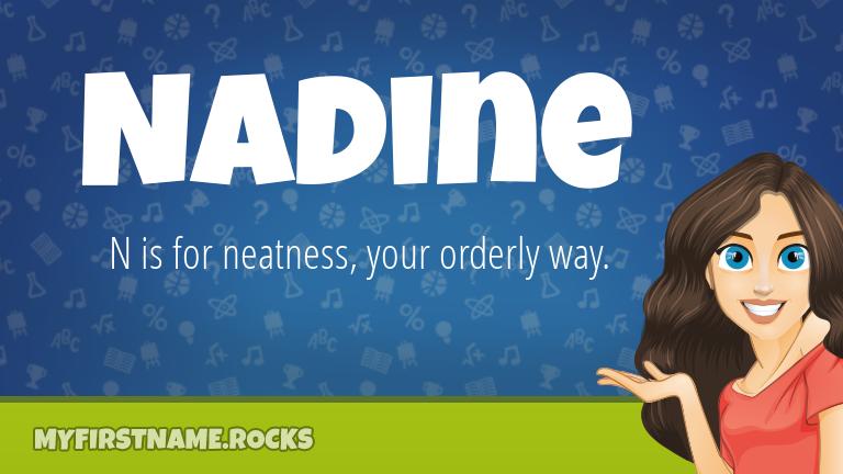 My First Name Nadine Rocks!