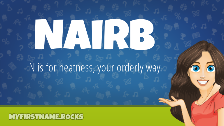 My First Name Nairb Rocks!