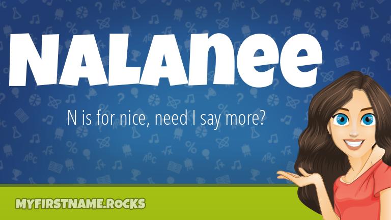 My First Name Nalanee Rocks!