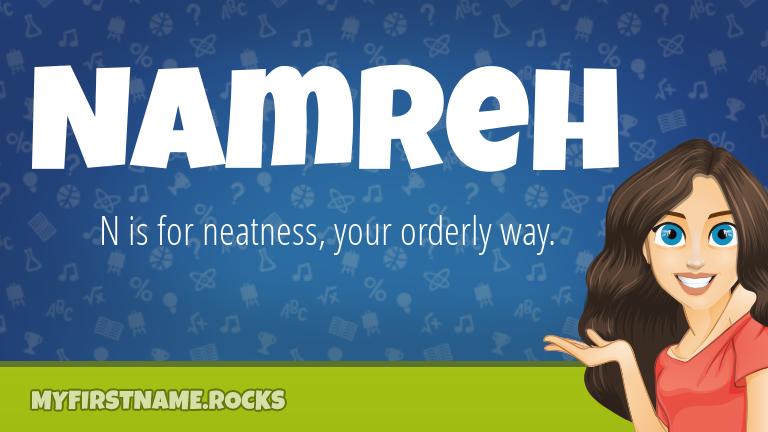 My First Name Namreh Rocks!