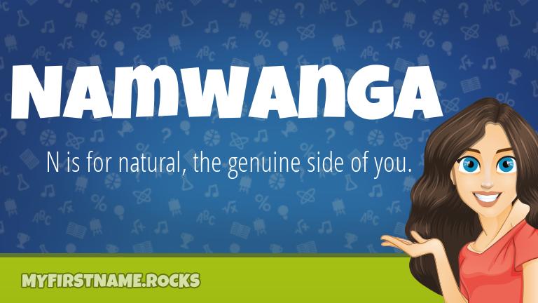 My First Name Namwanga Rocks!