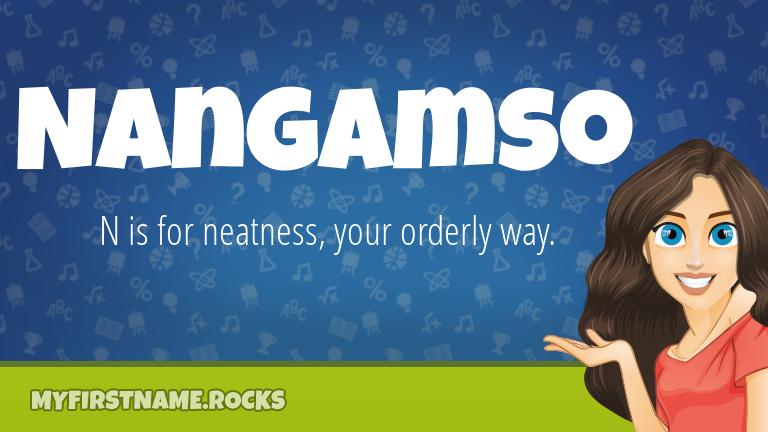 My First Name Nangamso Rocks!