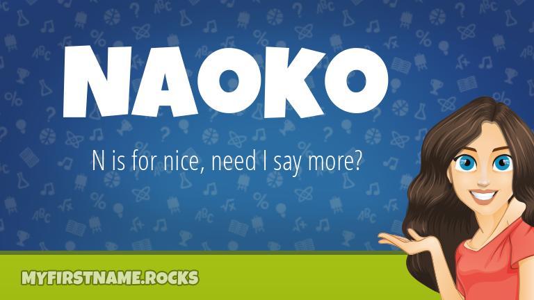My First Name Naoko Rocks!