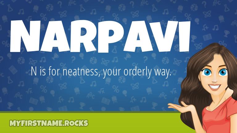 My First Name Narpavi Rocks!