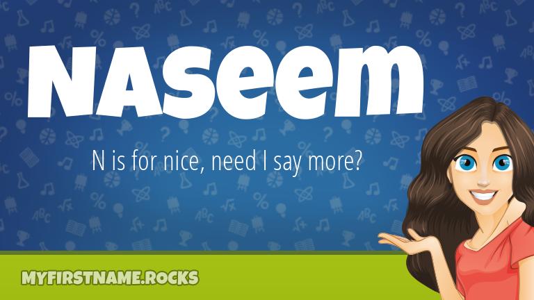 My First Name Naseem Rocks!