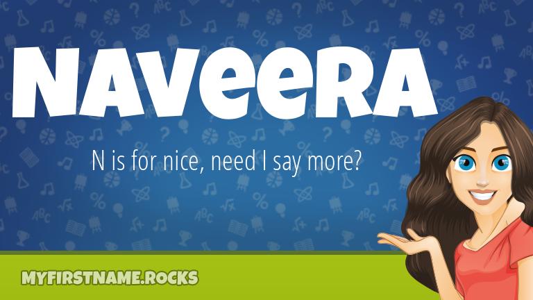 My First Name Naveera Rocks!
