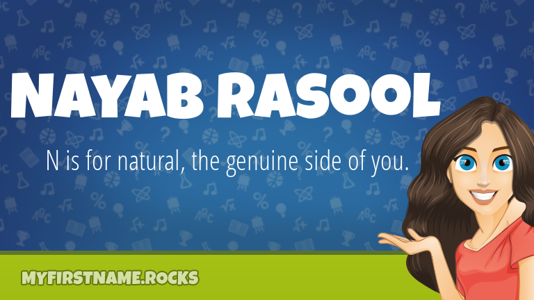 My First Name Nayab Rasool Rocks!