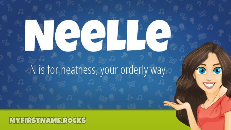 My First Name Neelle Rocks!