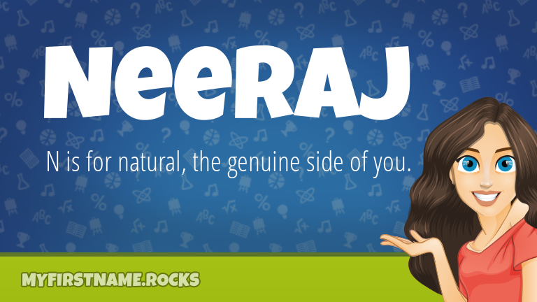 My First Name Neeraj Rocks!