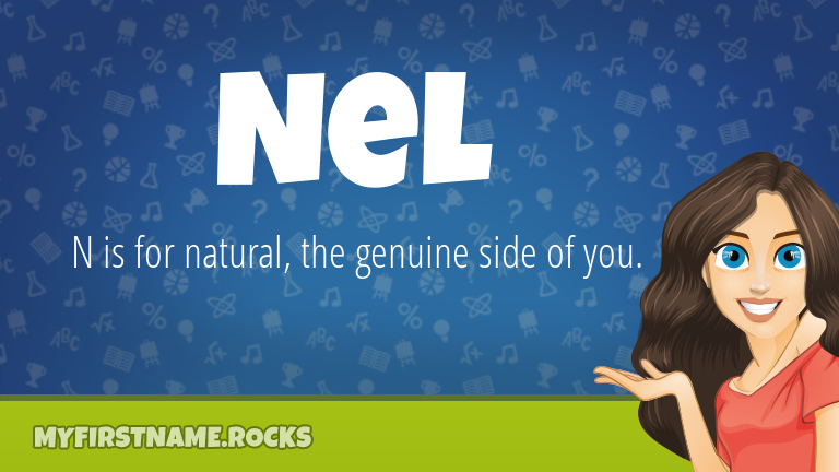 My First Name Nel Rocks!