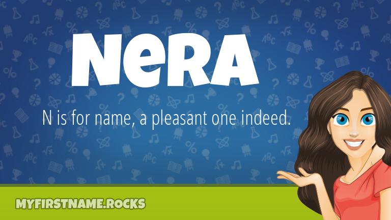 My First Name Nera Rocks!