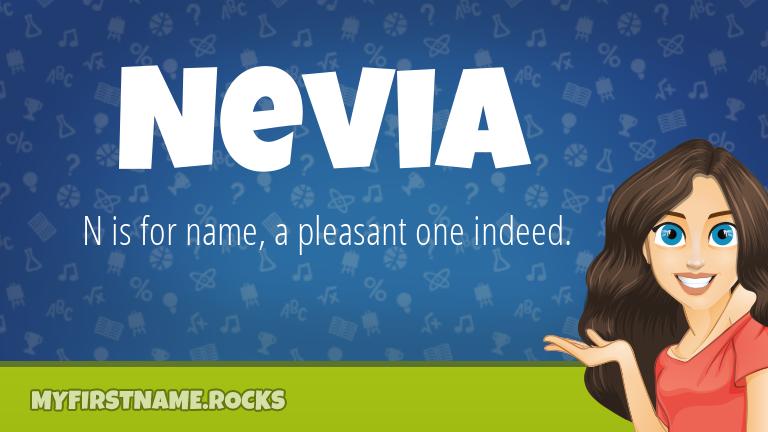 My First Name Nevia Rocks!