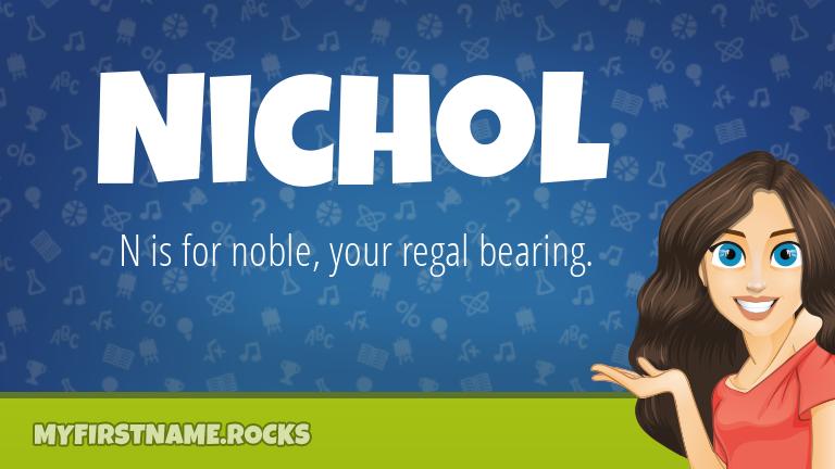 My First Name Nichol Rocks!