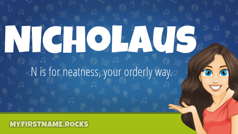 My First Name Nicholaus Rocks!