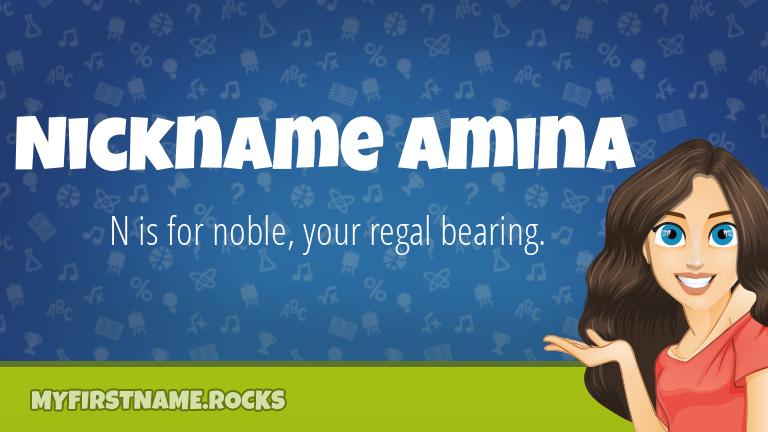 My First Name Nickname Amina Rocks!