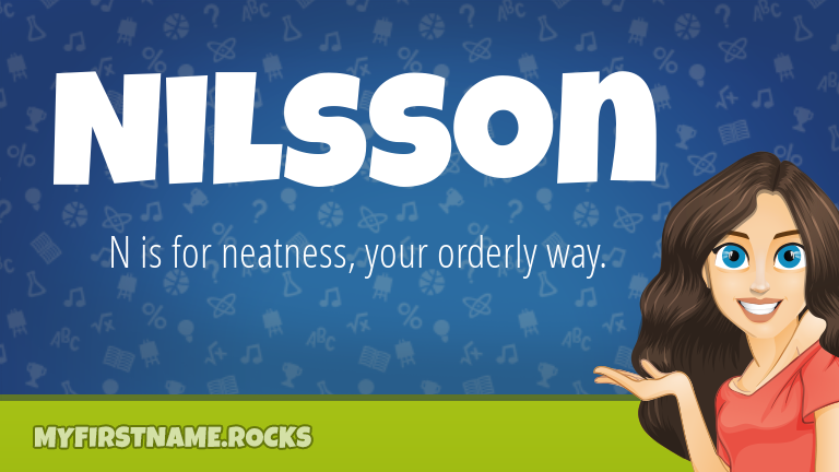 My First Name Nilsson Rocks!