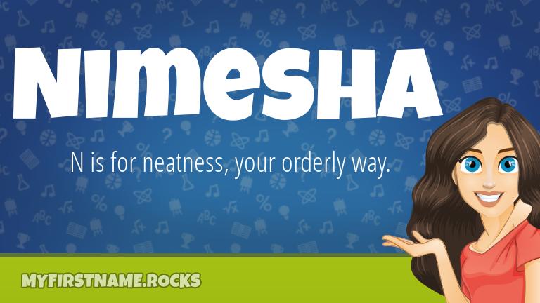 My First Name Nimesha Rocks!