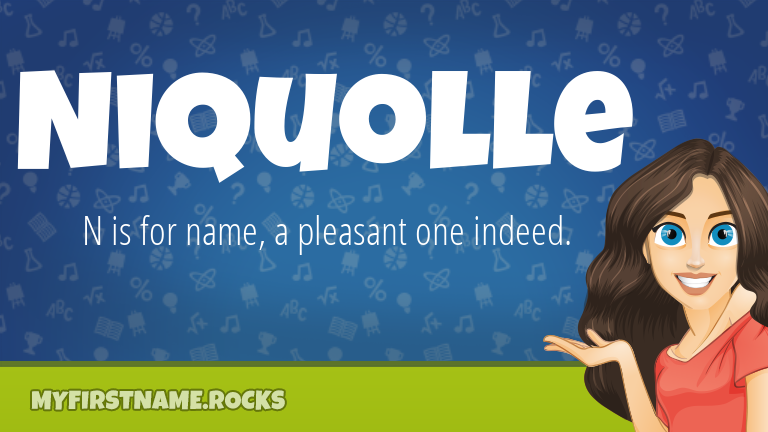 My First Name Niquolle Rocks!