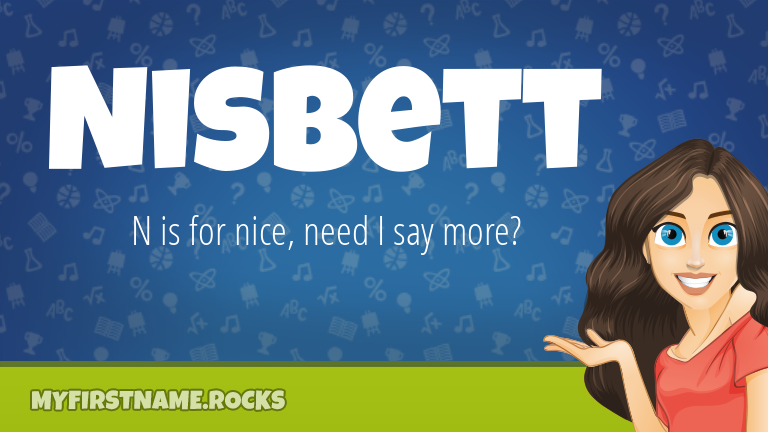My First Name Nisbett Rocks!