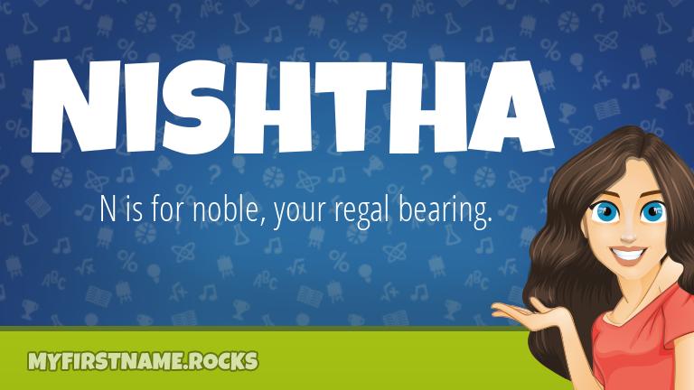 My First Name Nishtha Rocks!