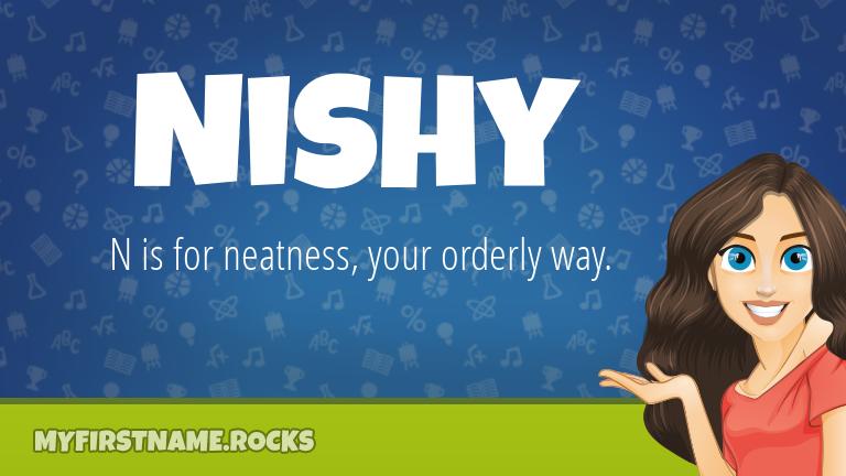 My First Name Nishy Rocks!
