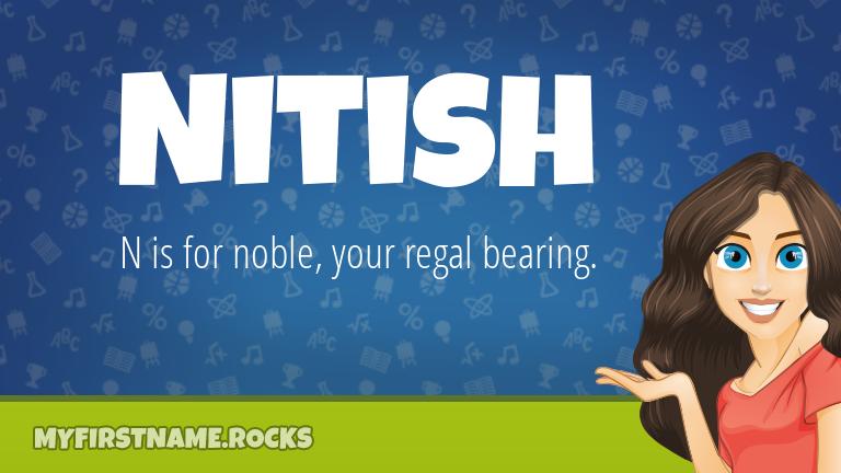 My First Name Nitish Rocks!