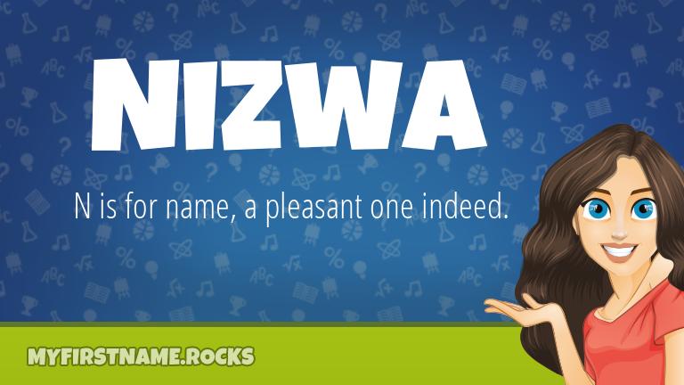 My First Name Nizwa Rocks!