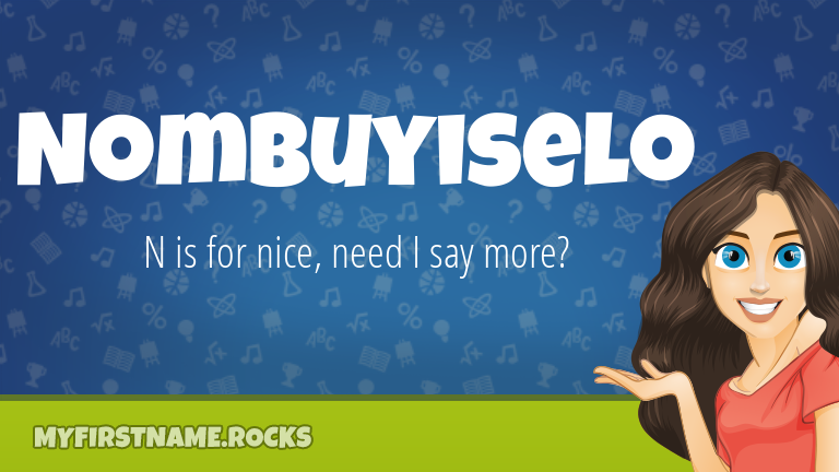My First Name Nombuyiselo Rocks!
