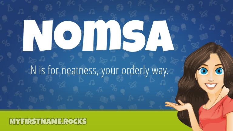 My First Name Nomsa Rocks!
