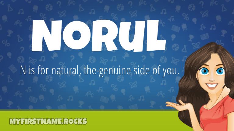 My First Name Norul Rocks!