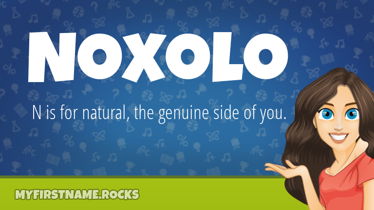 My First Name Noxolo Rocks!