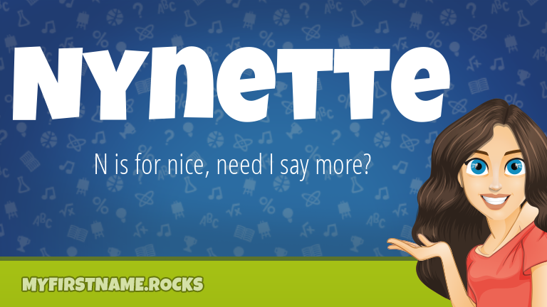 My First Name Nynette Rocks!