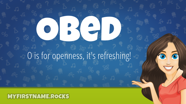 My First Name Obed Rocks!