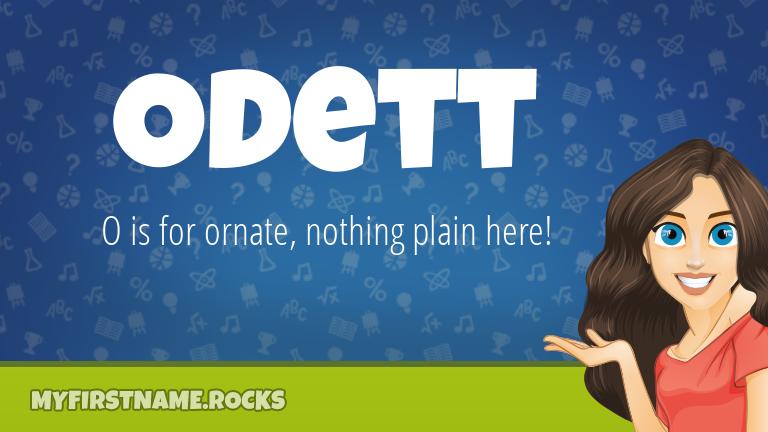 My First Name Odett Rocks!