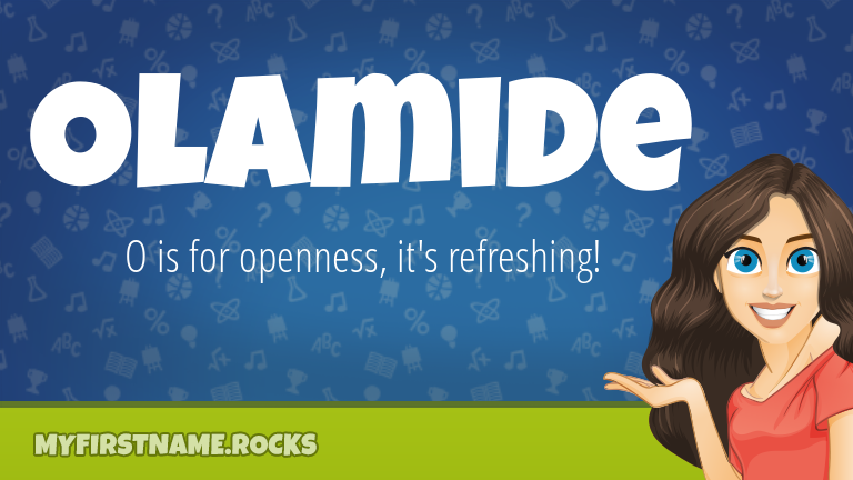 My First Name Olamide Rocks!