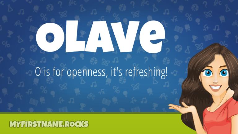My First Name Olave Rocks!