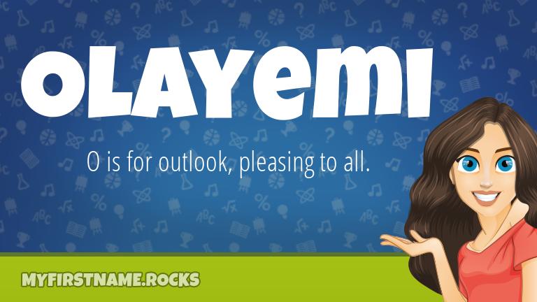 My First Name Olayemi Rocks!