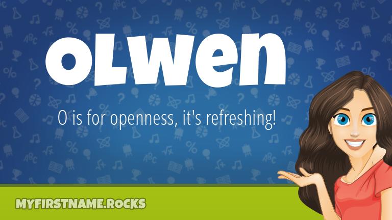 My First Name Olwen Rocks!