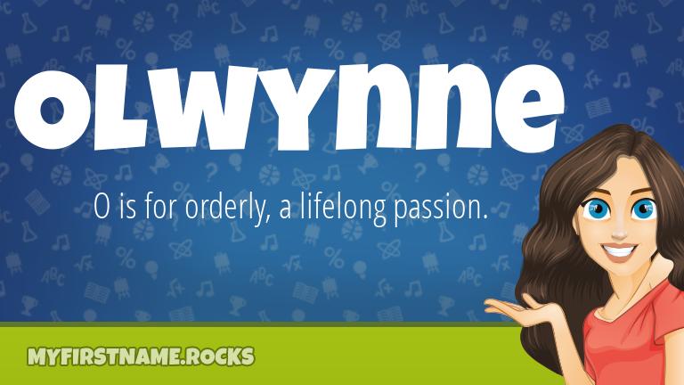 My First Name Olwynne Rocks!
