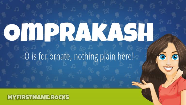 My First Name Omprakash Rocks!