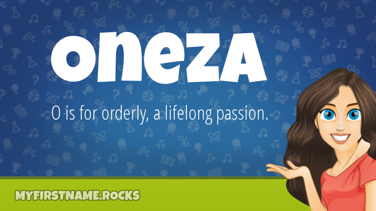 My First Name Oneza Rocks!