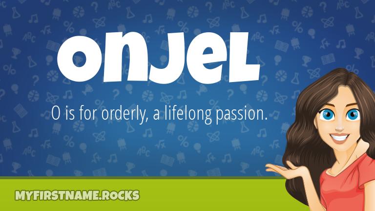My First Name Onjel Rocks!