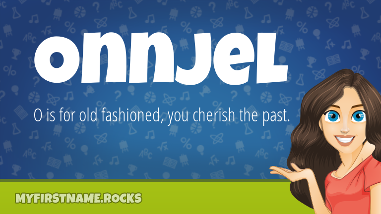My First Name Onnjel Rocks!