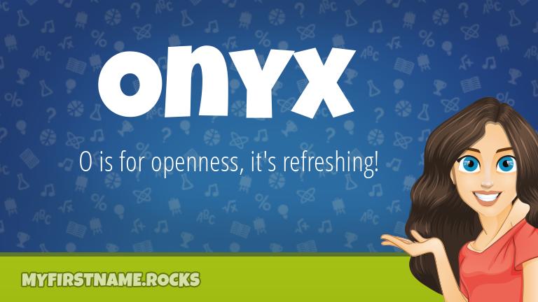 My First Name Onyx Rocks!