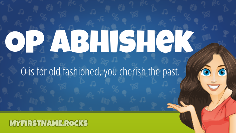 My First Name Op Abhishek Rocks!