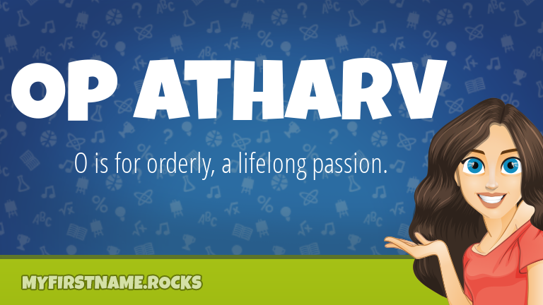 My First Name Op Atharv Rocks!