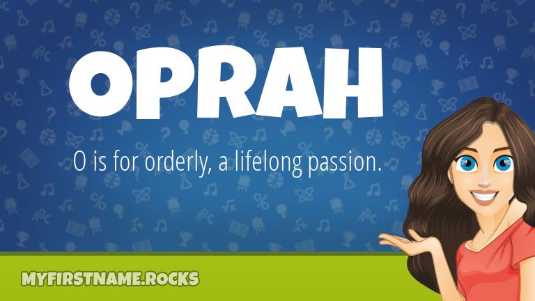 My First Name Oprah Rocks!