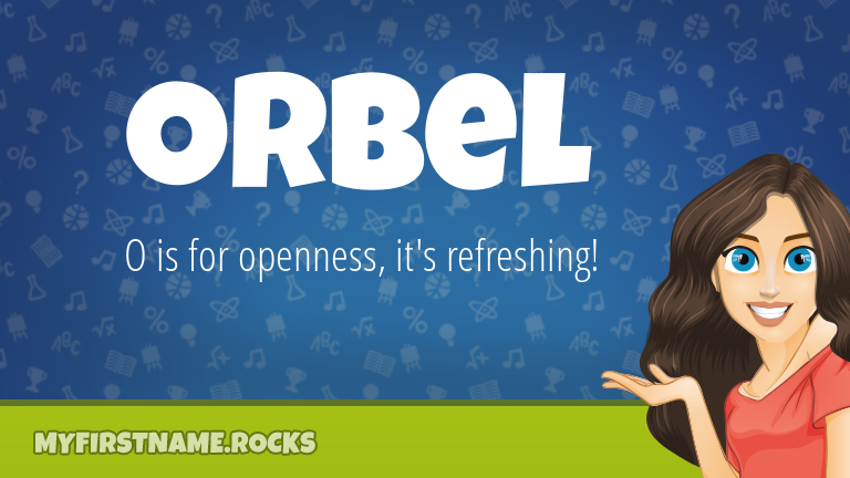 My First Name Orbel Rocks!
