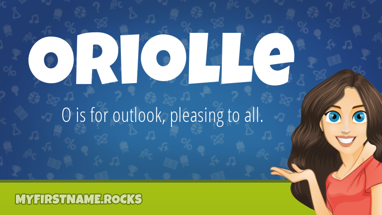 My First Name Oriolle Rocks!